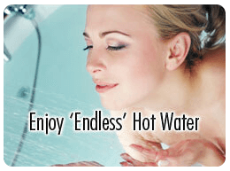 Enjoy Endless Hot Water